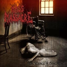 Image of MASS MASSACRE - Repentance In Gangrene CD