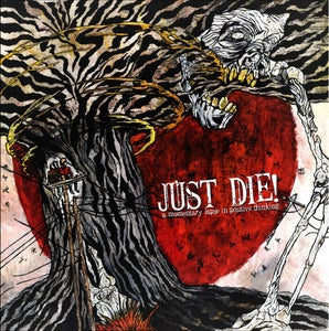 "Image of Just Die! - ""A Momentary Lapse In Positive Thinking"" 12"" LP"