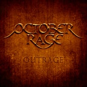 """Image of """"Outrage"""" the Debut Album"""