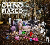 Image of OH NO FIASCO EP
