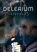 """Image of DELERIUM """"Epiphany"""""""