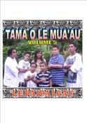Image of TAMA O LE MUA'AU Volume 5