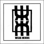 """Image of WEAK MINDS 7"""""""