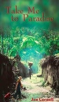 Image of Take Me to Paradise, Novel