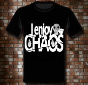 "Image of T-Shirt ""I enjoy CHAOS"""
