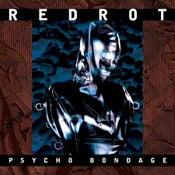 "Image of B!162 Redrot ""Psycho Bondage"" LP"
