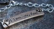 """Image of """"I Love you Mom"""" Pewter Bracelet"""