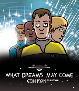 Image of WHAT DREAMS MAY COME - Price includes post anywhere