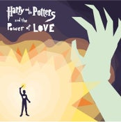 Image of Harry and the Potters and the Power of Love CD