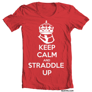 Image of Keep Calm and Straddle Up
