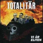 "Image of Totalitär – ""Vi Är Eliten"" CD"