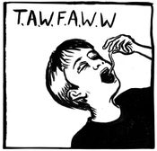 Image of Take A Worm For A Walk Week - T.A.W.F.A.W.W Album