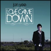 Image of Love Came Down EP
