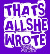 """Image of """"That's All She Wrote"""" T-Shirt"""