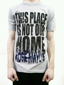 "Image of ""This Place Is Not Our Home"" Tee"