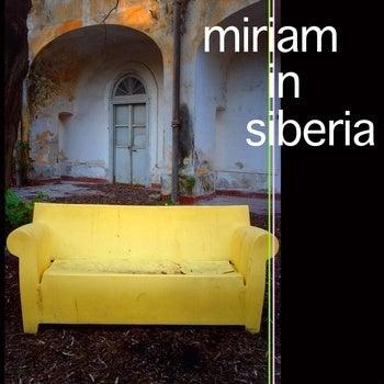 Image of Miriam in Siberia EP [CD-R]