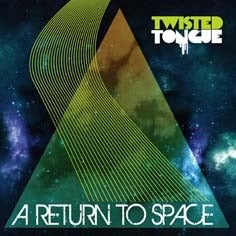 Image of Twisted Tongue - A Return To Space (LP or CD)