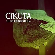 "Image of Cikuta - ""The Golden Root Era"" CD"