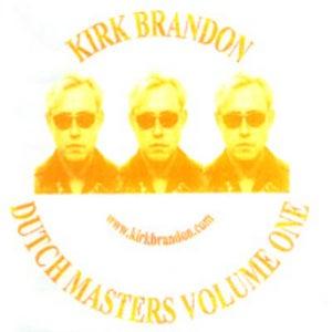 "Image of KIRK BRANDON ""Dutch Masters VOL ONE"" CD"