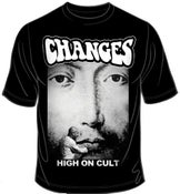 """Image of Changes """"High on Cult"""" T shirt"""