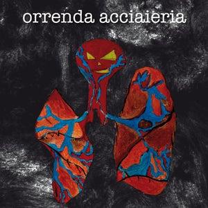 Image of ORRENDA ACCIAIERIA - s/t (digipack cd)