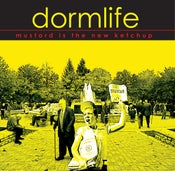"Image of Dormlife ""Mustard Is The New Ketchup"" CD"