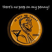 Image of There's no poop on my penny (decal) w/ BONUS sticker