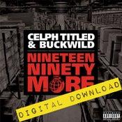Image of [Digital Download] Celph Titled & Buckwild - Nineteen Ninety More - DGZ-00B