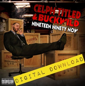 Image of [Digital Download] Celph Titled & Buckwild - Nineteen Ninety Now - DGZ-00A
