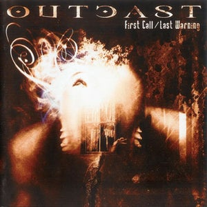 Image of OUTCAST - First Call / Last Warning CD (2005)