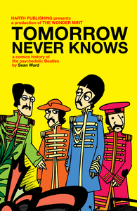 Image of Tomorrow Never Knows - a comics history of the psychedelic Beatles