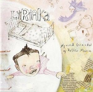 Lyriaka - boken som synger seg selv (2002)