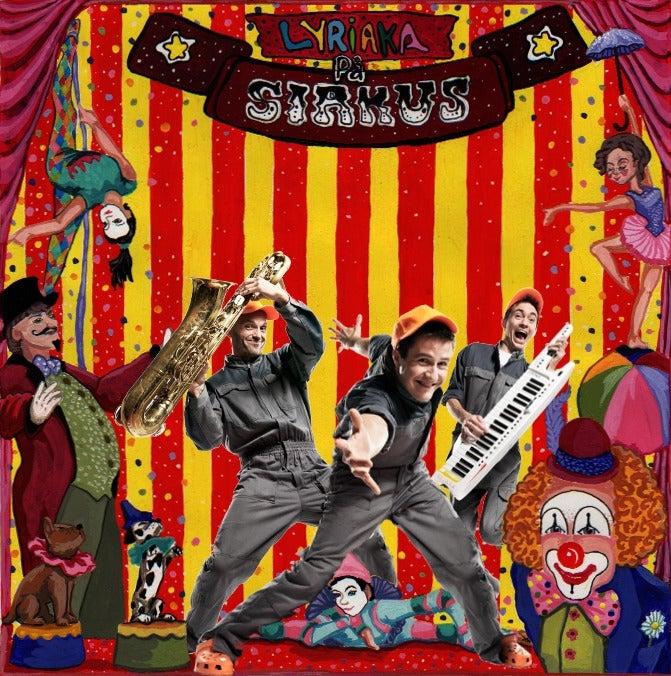 Image of Dobbelt cd - Lyriaka på sirkus (2011)