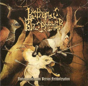 Image of POSTHUMOUS BLASPHEMER - Putrespermfaction Versus Fertiholyzation CD
