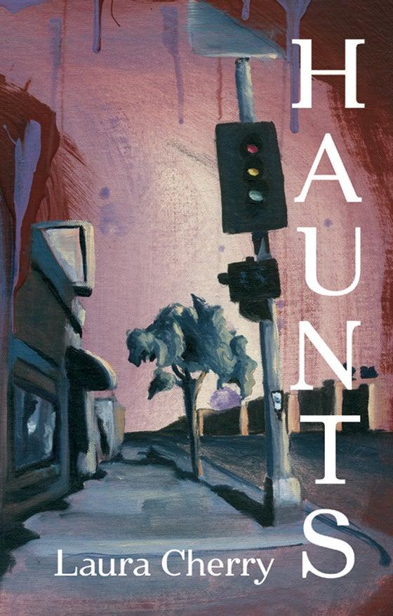 Image of Haunts by Laura Cherry