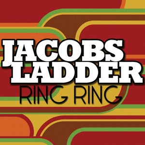 """Image of Jacobs Ladder- Ring Ring (7"""" Single) CLEARANCE"""