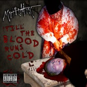 Image of Mutilator - 'Till The Blood Runs Cold (Limited Edition) - 2011