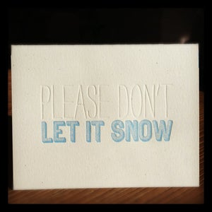 Image of (please don't) let it snow