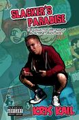 Image of Slacker's Paradise - AUTOGRAPHED