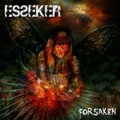 """Image of ESSEKER """"Forsaken"""""""