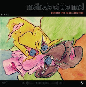 """Image of Before the Toast and Tea """"Methods of the Mad"""" LP (BLR-006)"""