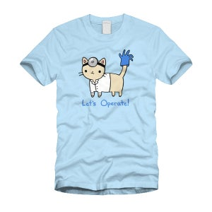 Image of Let's Operate! T-shirt - Unisex/Fitted Sizes