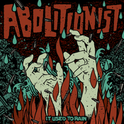 """Image of Abolitionist """"It Used To Rain"""" LP w/ CD"""