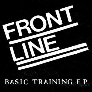 Image of FRONT LINE - BASIC TRAINING EP