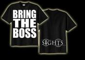 Image of Sights - BRING THE BOSS T-Shirt