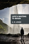 Image of Life's Waiting to Begin