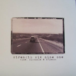 Image of STRENGTH 691 • time, distance & friends 7""