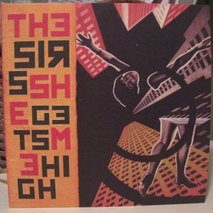 Image of THE SIRS • she gets me high 7""