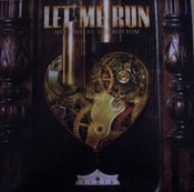 Image of LET ME RUN • meet me at the bottom LP