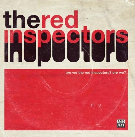 Image of The Red Inspectors - Are We The Red Inspectors? Are We? (LP or CD)